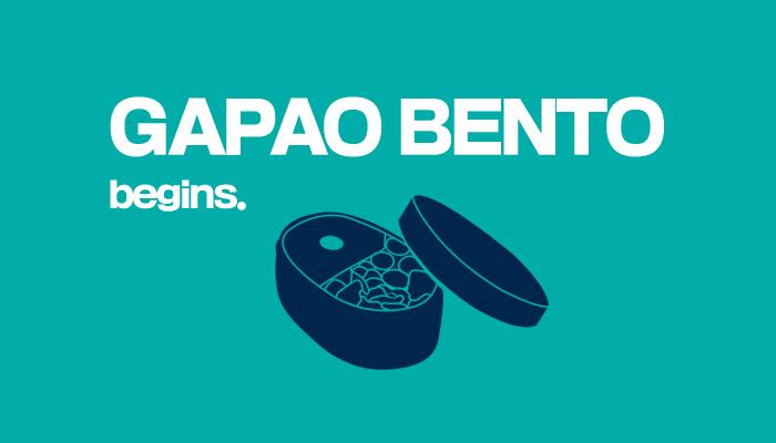 GAPAO BENTO始まる