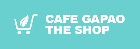 CAFE GAPAO THE SHOP